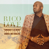 Somebody Else Remix by Rico Love