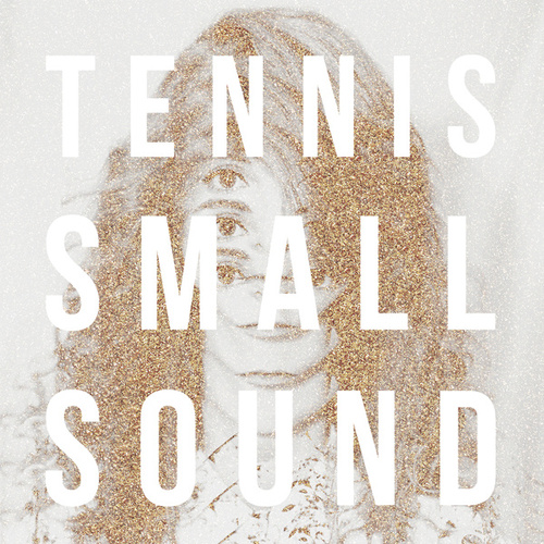 Play & Download Small Sound by Tennis | Napster