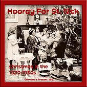 Hooray for St. Nick (Christmas in the 1920-1930s) by Various Artists