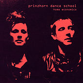 Play & Download Home Economics by Prinzhorn Dance School | Napster
