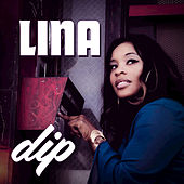 Play & Download Dip by Lina | Napster