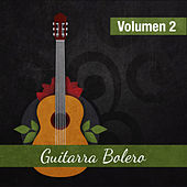 Play & Download Guitarra Bolero (Volumen 2) by Various Artists | Napster