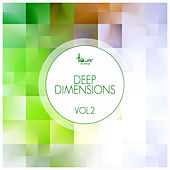 Play & Download Deep Dimensions, Vol. 2 by Various Artists | Napster