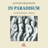 Play & Download In paradisum (Liturgia dei defunti e dei santi) by Fulvio Rampi Cantori Gregoriani | Napster