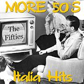 More 50's Italia Hits by Various Artists
