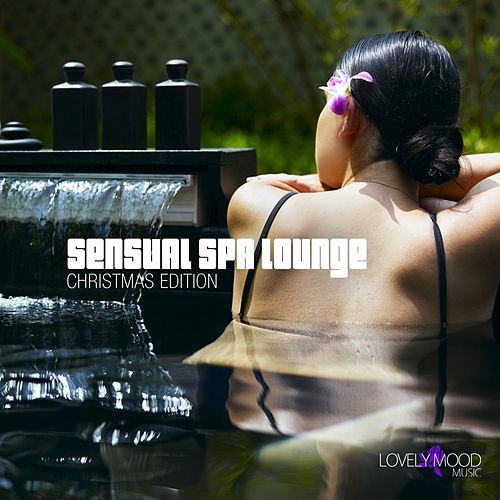 Sensual Spa Lounge 7 - Christmas Edition by Various Artists
