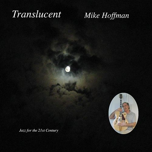 Play & Download Translucent by Mike Hoffman | Napster