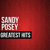 Sandy Posey Greatest Hits by Sandy Posey