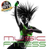 Fitness Music (20 Hits Compilation 2015) by Various Artists