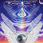 Play & Download Ascended Victory (Remastered) by Aeoliah | Napster