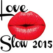 Love Slow 2015 by Various Artists