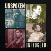 Play & Download Unplugged by Unspoken | Napster