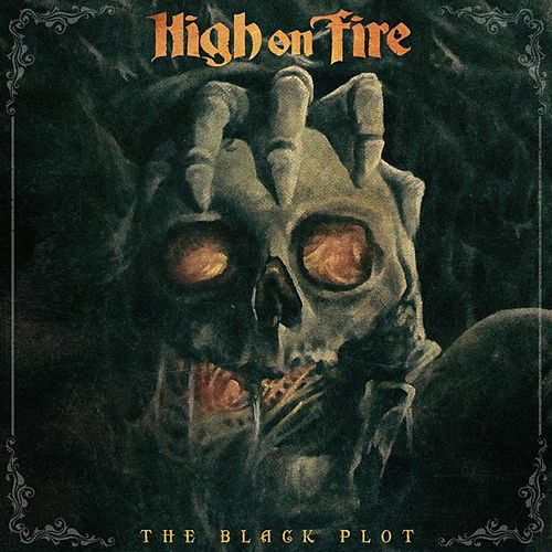 Play & Download The Black Plot - Single by High On Fire | Napster