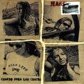 Play & Download Cuarto para las Cuatro by The Jeans | Napster