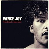 Play & Download Wasted Time (Lost Kings Remix) by Vance Joy | Napster