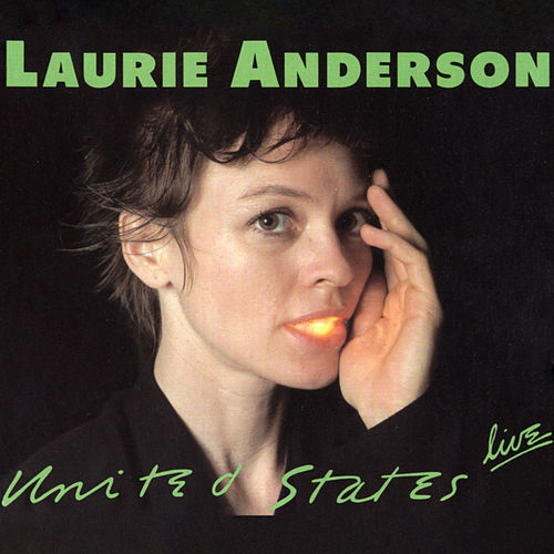 Play & Download United States Live by Laurie Anderson | Napster