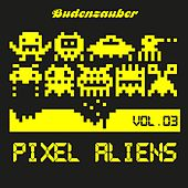 Play & Download Pixel Aliens, Vol. 3 by Various Artists | Napster
