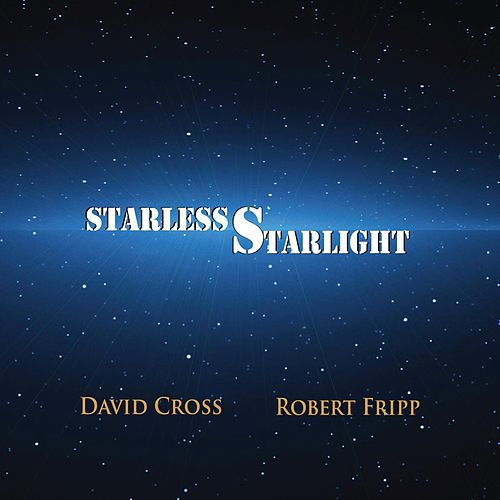 Play & Download Starless Starlight by David Cross | Napster