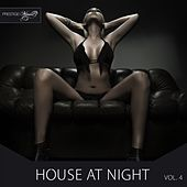 Play & Download House at Night, Vol. 4 by Various Artists | Napster