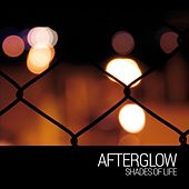 Shades of Life by Afterglow (60's)