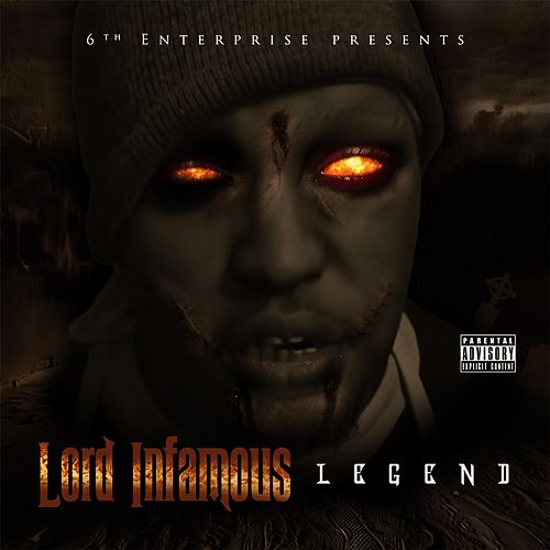 Play & Download Legend by Lord Infamous | Napster