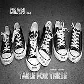 Play & Download Dean Table for Three by Demi | Napster