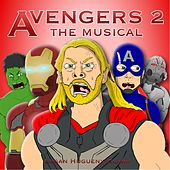 Avengers 2 the Musical by Logan Hugueny-Clark