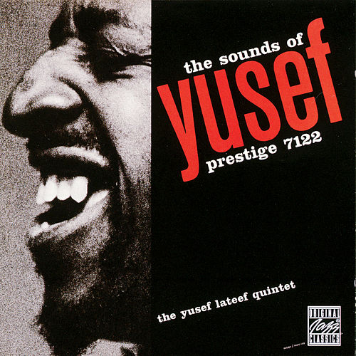 Play & Download The Sounds Of Yusef by Yusef Lateef | Napster