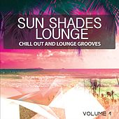 Play & Download Sun Shades Lounge, Vol. 1 (Chill out & Lounge Grooves) by Various Artists | Napster