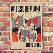 Life's Blood by Pressure Point