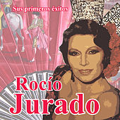 Play & Download Sus primeros éxitos by Rocio Jurado | Napster