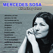 Play & Download Alfonsina y el mar by Mercedes Sosa | Napster