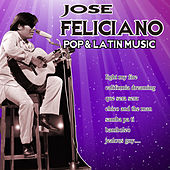 Pop and latin music by Jose Feliciano