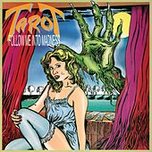 Play & Download Follow Me Into Madness by Tarot | Napster