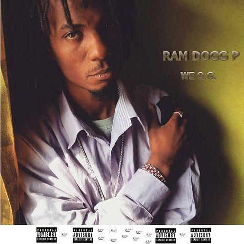 We O.G. by Ram Dogg P