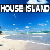 Play & Download House Island by Various Artists | Napster