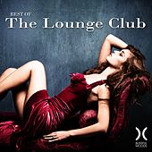 Play & Download Best of the Lounge Club by Various Artists | Napster