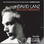 Skyline Firedance: Orchestral Works & Solo Work by David Lanz
