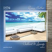 Chillout & Lounge - Gemafreie Musik, Vol. 2 by Ronny Matthes