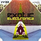 Exotic Electronica by Various Artists