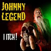 Play & Download I Itch by Johnny Legend | Napster