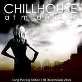 Play & Download Chillhouse At Midnight by Various Artists | Napster