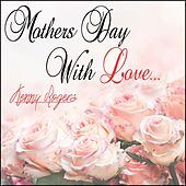Mothers Day with Love: Kenny Rogers by Kenny Rogers