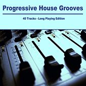 Progressive House Grooves von Various Artists