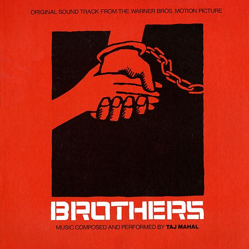 Play & Download Brothers (Original Soundtrack) by Taj Mahal | Napster