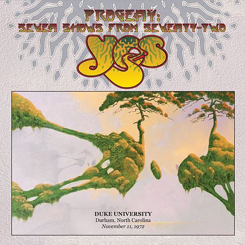 Play & Download Live at Duke University, Durham, North Carolina, November 11, 1972 by Yes | Napster