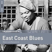Play & Download Rough Guide To East Coast Blues by Various Artists | Napster