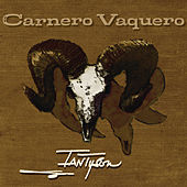 Play & Download Carnero Vaquero by Ian Tyson | Napster