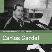Play & Download Rough Guide To Carlos Gardel by Carlos Gardel | Napster