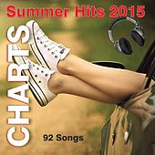 Charts Summer Hits 2015 - 92 Songs by Various Artists